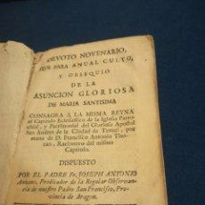Libros antiguos: DEVOTO NOVENARIO DE LA ASUNCIÓN GLORIOSA DE MARÍA SANTÍSIMA POR JOSEPH ANTONIO ZARAGOZA 1771. Lote 195522021