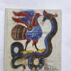 Libros antiguos: IGLESIA Y CIUDAD.ESPACIO Y PODER (SIGLOS VIII-XIII) 2011. Lote 195523641