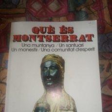Libros antiguos: QUE ES MONSERRAT - 1ª REIMPRESIÓN DE 1976 - PUBLICACIONES L'ABADIA DE MONSERRAT. Lote 195553353