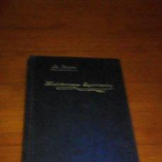 Libros antiguos: MEDITACIONES ESPIRITUALES. V. P. LUIS DE LA FUENTE. TOMO CUARTO. 1929. EST24B3. Lote 195661446