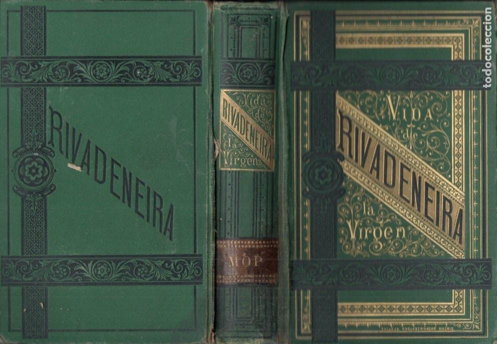 RIVADENEIRA : VIDA Y MISTERIOS DE LA VIRGEN MARÍA (TELLO, 1879) (Libros Antiguos, Raros y Curiosos - Religión)