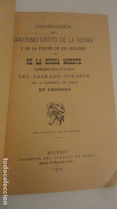 Libros antiguos: CONGREGACION CRISTO DE LA AGONIA O BUENA MUERTE.IGLESIA SAGRADO CORAZON DE GRANADA. BILBAO 1907 - Foto 2 - 196575102