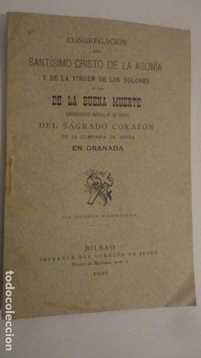 CONGREGACION CRISTO DE LA AGONIA O BUENA MUERTE.IGLESIA SAGRADO CORAZON DE GRANADA. BILBAO 1907 (Libros Antiguos, Raros y Curiosos - Religión)