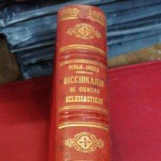 Libri antichi: DICCIONARIO DE CIENCIAS ECLESIÁSTICAS 10 TOMOS PERUJO Y ANGULO. Lote 196577301