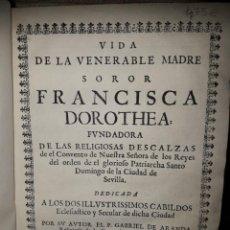 Libros antiguos: VIDA DE FRANCISCA DOROTHEA FUNDADORA DE LAS RELIGIOSAS DESCALZAS. Lote 197029696