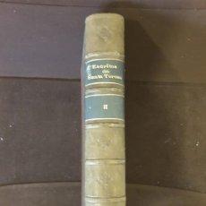 Libros antiguos: ESCRITOS DE SANTA TERESA BIBLIOTECA DE AUTORES ESPAÑOLES M. RIVADENEYRA EDITOR 1879 TOMO II. Lote 198187053