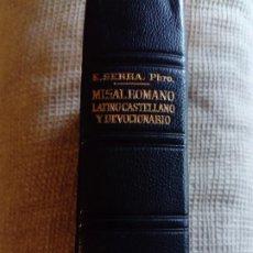 Libros antiguos: MISAL ROMANO LATINO CASTELLANO Y DEVOCIONARIO. Lote 198713513
