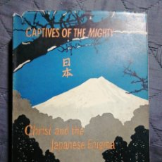 Libros antiguos: CAPTIVES OF THE MIGHTY. DOROTHY PAPE. LONDON 1959. EN INGLÉS. Lote 198862481