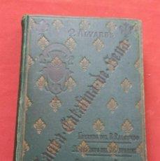 Libros antiguos: SANTA CATALINA DE SENA - 1892 - P. PAULINO ALVAREZ, O.P.. Lote 198863696