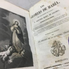 Libros antiguos: LAS GLORIAS DE MARIA. S. ALFONSO Mª DE LIGORIO. LIBRERIA RELIGIOSA, BARCELONA 1855. Lote 198944150