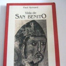 Libros antiguos: VIDA DE SAN BENITO - PAUL AYMARD - 1988 - 90 PAGINAS. Lote 199283396