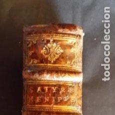 Libros antiguos: SATYRE MENIPPÉE DE LA VERTU DU CATHOLICON D'ESPAGNE, 1664, COMPLETO. Lote 199317743
