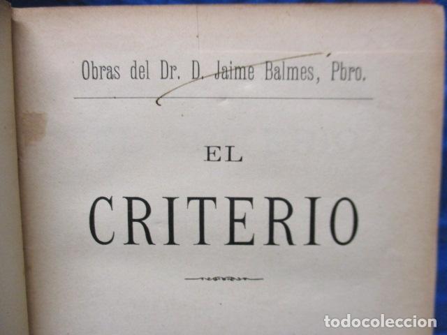 Libros antiguos: EL CRITERIO - JAIME BALMES - 1908 - Foto 6 - 199759412