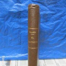 Libros antiguos: EL CRITERIO - JAIME BALMES - 1908. Lote 199759412
