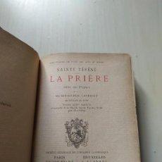Libros antiguos: 1878. LA PRIÈRE - SAINTE TÉRÉSE.. Lote 199789562