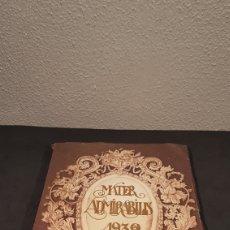 Libros antiguos: MATER ADMIRABILIS. AÑO 1932. SAGRADO CORAZÓN. CHAMARTÍN.. Lote 199922827