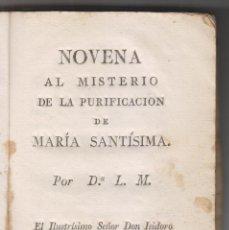 Libri antichi: NOVENA AL MISTERIO DE LA PURIFICACIÓN DE MARÍA SANTÍSIMA. SEGOVIA. POTES, CANTABRIA. Lote 199975910