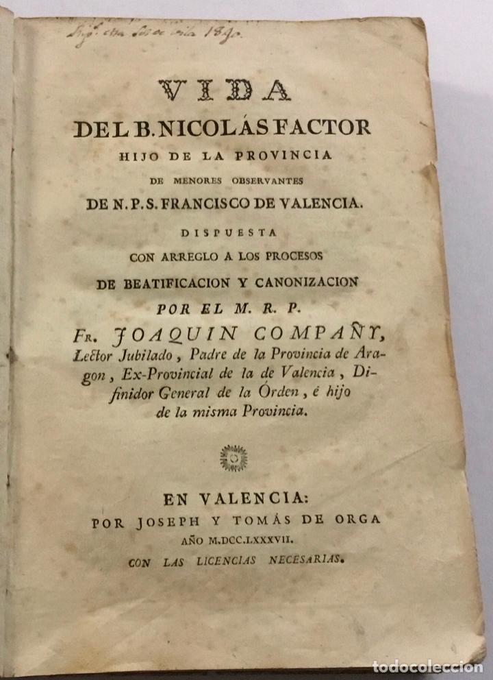 VIDA DEL B. NICOLÁS FACTOR HIJO DE LA PROVINCIA DE MENORES OBSERVANTES DE N. P. S. FRANCISCO DE VALE (Libros Antiguos, Raros y Curiosos - Religión)