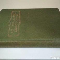 Libros antiguos: LA RELIGIÓN DEMOSTRADA, LUIS GILI 1926, LIBRO . Lote 200323327