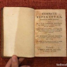Libros antiguos: COMBATE ESPIRITUAL POR LORENZO ESCUPOLI TRADUCIDO POR UN HUMILDE MONGE PROFESO. VALENCIA 1818. Lote 200400172
