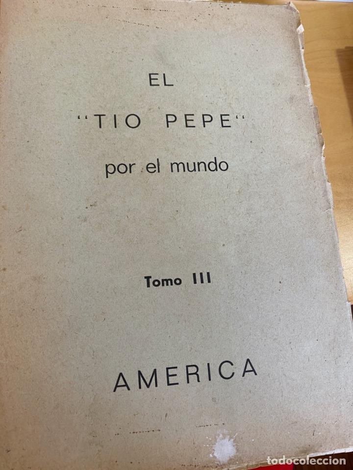 EL TIO PEPE POR EL MUNDO. TOMO 3 AMERICA. BIOGRAFÍA DE UN CURA EN LOS AÑOS 50. MANUSCRITO SIN PUBLIC (Libros Antiguos, Raros y Curiosos - Religión)