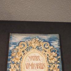 Libros antiguos: MATER ADMIRABILIS. ENERO, AÑO 1930. SAGRADO CORAZÓN. CHAMARTÍN.. Lote 201142046