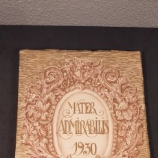 Libros antiguos: MATER ADMIRABILIS. DICIEMBRE, AÑO 1930. SAGRADO CORAZÓN. CHAMARTÍN.. Lote 201144761