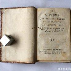 Libros antiguos: NOVENA A SAN ANTONIO ABAD, 1800-COFRADIA Mª SANTÍSIMA 1846-NOVENARIO S.BÁRBARA 1850. ETC....MUY RARO. Lote 201760316
