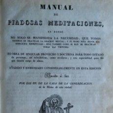 Libros antiguos: MANUAL DE PIADOSAS MEDITACIONES. BARCELONA, 1833. Lote 202371872