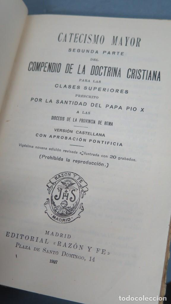 Libros antiguos: 1927.- CATECISMO MAYOR. PRESCRITO POR S.S. PIO X - Foto 3 - 202991921