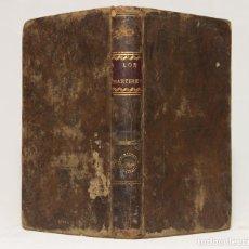 Libros antiguos: LOS MÁRTIRES O EL TRIUNFO DE LA RELIGIÓN CRISTIANA QUE ESCRIBIÓ (...) F.A. CHATEAUBRIAND. 1823.. Lote 203296815