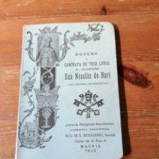 Libri antichi: NOVENA Y CAMINATA DE TRES LUNES AL GLORIOSO NICOLÁS DE BARI. Lote 204112746