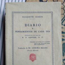 Livres anciens: DIARIO Y PENSAMIENTOS DE CADA DÍA ELISABETH LESEUR. 1930. Lote 204202762