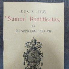 Livros antigos: ENCÍCLICA SUMMI PONTIFICATUS DE SU SANTIDAD PÍO XII. Lote 204512573