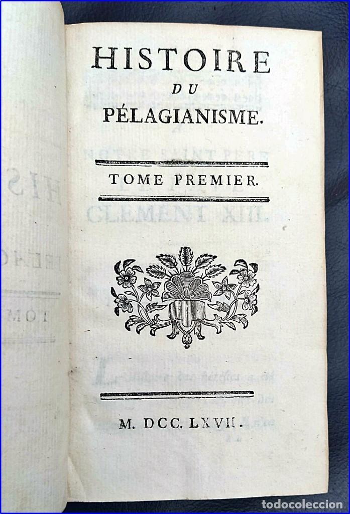 Libros antiguos: AÑO 1767: HISTORIA DEL PELAGIANISMO. HEREJÍA. RARO LIBRO DEL SIGLO XVIII. - Foto 8 - 205175406