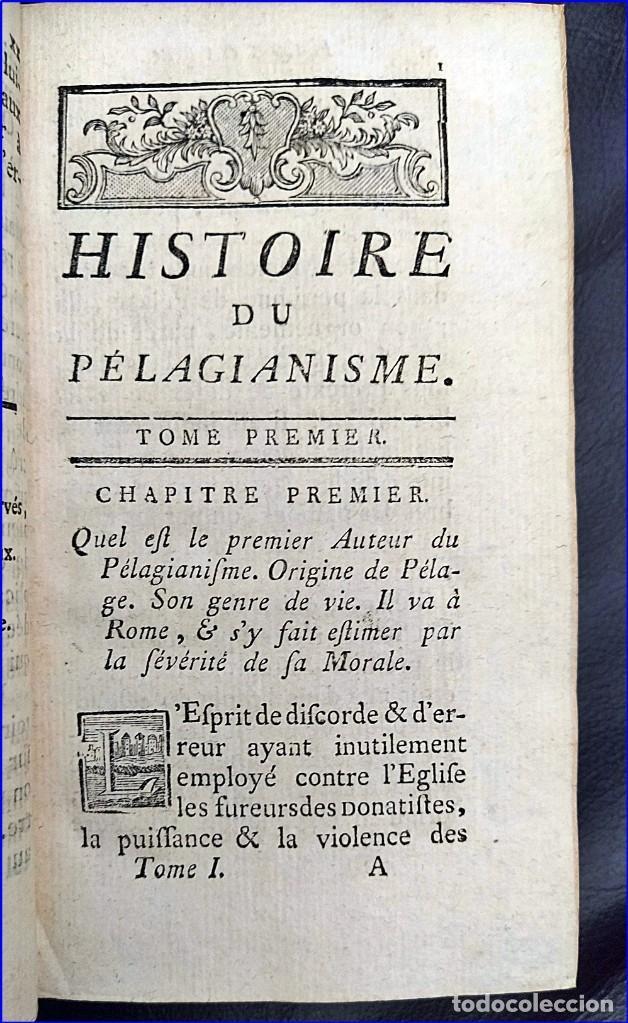 Libros antiguos: AÑO 1767: HISTORIA DEL PELAGIANISMO. HEREJÍA. RARO LIBRO DEL SIGLO XVIII. - Foto 5 - 205175406