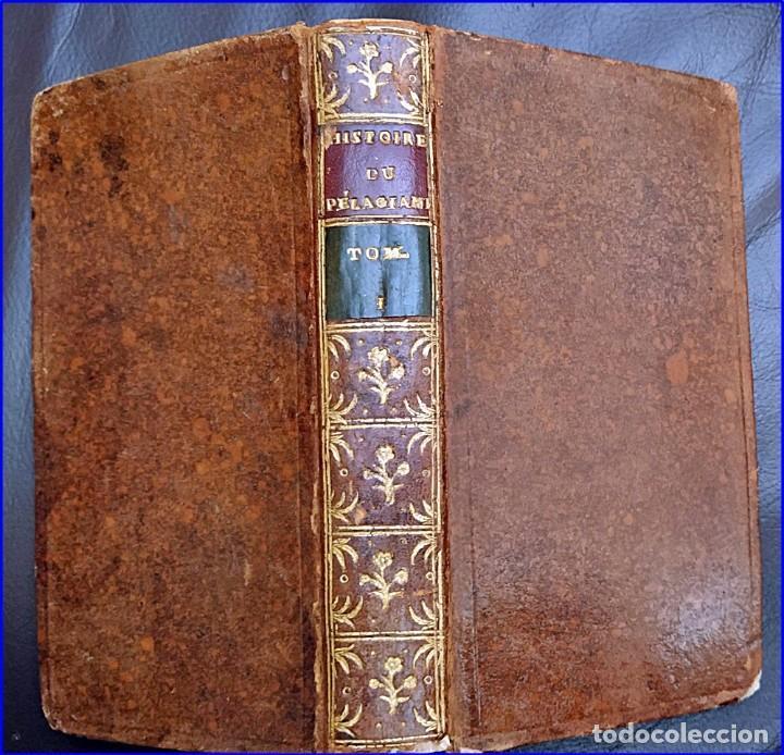 AÑO 1767: HISTORIA DEL PELAGIANISMO. HEREJÍA. RARO LIBRO DEL SIGLO XVIII. (Libros Antiguos, Raros y Curiosos - Religión)