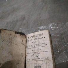 Libros antiguos: 1850. ESPLICACIÓN DE LA DOCTRINA CRISTIANA - CAYETANO DE SAN JUAN. Lote 205240710
