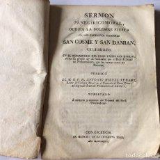 Libros antiguos: SERMON PANEGÍRICO MORAL,FIESTA DE LOS MÁRTIRES SAN COSME Y SAN DAMIAN 1786. Lote 205697882