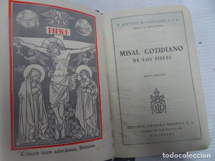 MISAL COTIDIANO DE LOS FIELES, P. ALFONSO Mª GUBIANAS O.S.B. 1943 BARCELONA, VER FOTOS (Libros Antiguos, Raros y Curiosos - Religión)