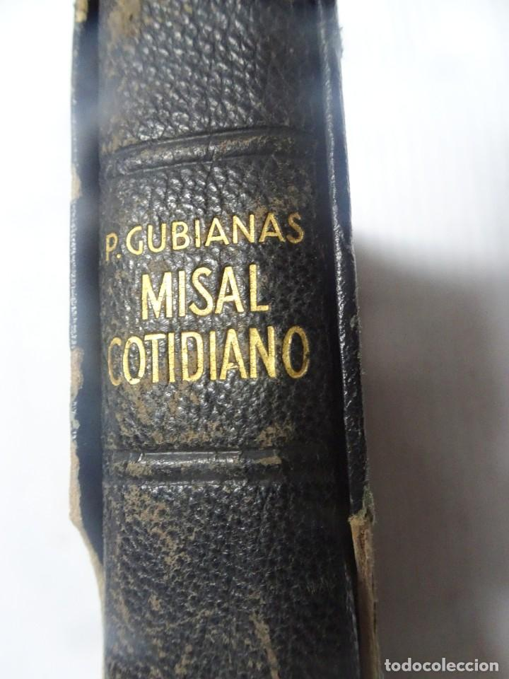 Libros antiguos: MISAL COTIDIANO DE LOS FIELES, P. ALFONSO Mª GUBIANAS O.S.B. 1943 BARCELONA, VER FOTOS - Foto 2 - 205831048