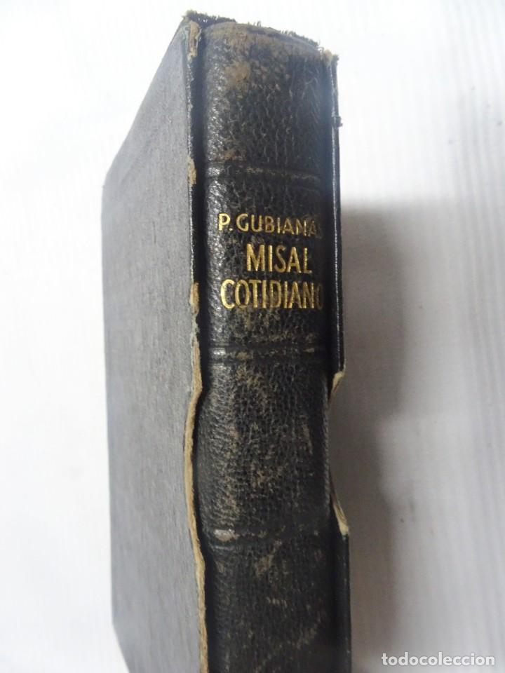 Libros antiguos: MISAL COTIDIANO DE LOS FIELES, P. ALFONSO Mª GUBIANAS O.S.B. 1943 BARCELONA, VER FOTOS - Foto 16 - 205831048