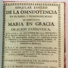 Libros antiguos: SINGULAR ESMERO DE LA OMNIPOTENCIA EN EL RARO, Y PRIMOROSO MODO DE CONCEBIRSE MARIA EN GRACIAS. ORAC. Lote 206205152