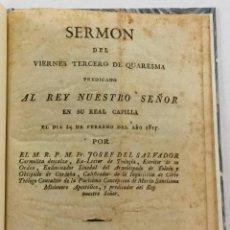 Libros antiguos: SERMON DEL VIÉRNES TERCERO DE QUARESMA, PREDICADO AL REY NUESTRO SEÑOR EN SU REAL... VALENCIA 1815.. Lote 206206878