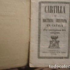 Libri antichi: CARTILLA Y DOCTRINA CRISTIANA - PER ENSENYANSA DE MINYONS GERONA IMPRENTA Y LLIBRERIA TORRES 1848. Lote 206873132