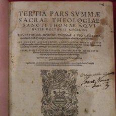Libros antiguos: TERTIA PARS SUMMAE SACRAE THEOLOGICAE SANCTI THOMAE. ANTUERPIAE,1576. Lote 206929656