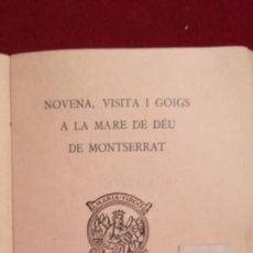 Libros antiguos: NOVENA VISITA I GOIGS A LA MARE DE DEU DE MONTSERRAT 1920. Lote 206937280