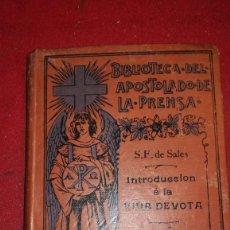 Libros antiguos: INTRODUCCIÓN A LA VIDA DEVOTA PRIMERA SERIE TOMO XXVI 1914. Lote 206938097