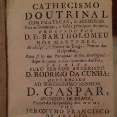 Libros antiguos: CATHECISMO DOUTRINAL. J.F. DE ARAUJO. (1764). Lote 207041747