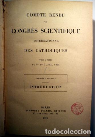 Libros antiguos: COMPTE RENDU CONGRÈS SCIENTIFIQUE international CATHOLIQUES (8 tomos 3 volúmenes - Completo) - 1891 - Foto 2 - 207088685